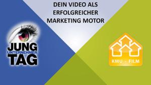 Jungunternehmertag 2016 Dein Video als erfolgreicher Marketing Motor