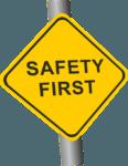 Safety First Schild